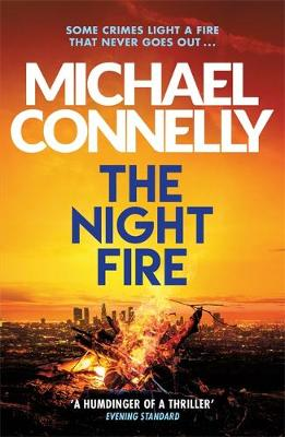 The Night Fire by Michael Connelly | 9781409186069