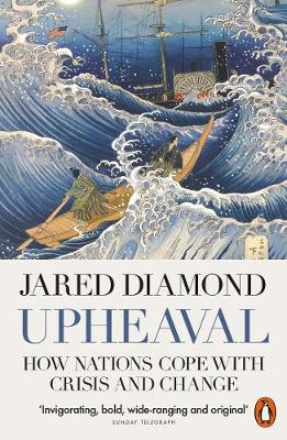 Upheaval: How Nations Cope with Crisis and Change by Jared Diamond | 9780141977782