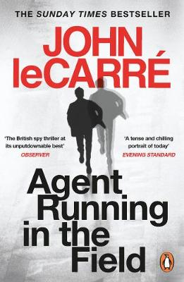 Agent Running in the Field by John le Carré | 9780241986547