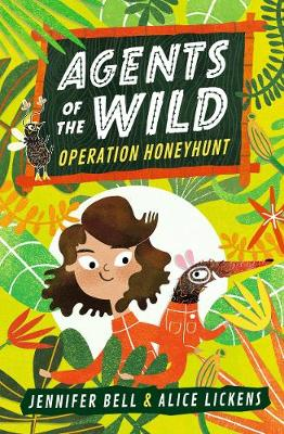 Agents of the Wild: Operation Honeyhunt by Jennifer Bell | 9781406388459