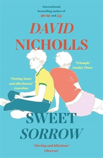 Sweet Sorrow by David Nicholls | 9781444715422