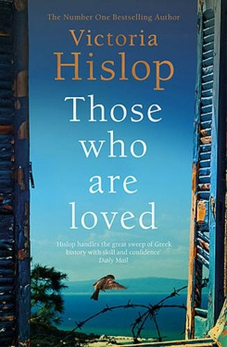 Those Who Are Loved by Victoria Hislop | 9781472223227