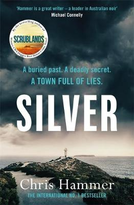 Silver by Chris Hammer | 9781472255365