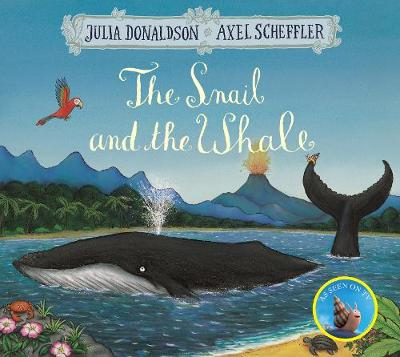 The Snail and the Whale by Julia Donaldson | 9781509812523