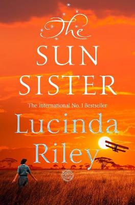 The Sun Sister – The Seven Sisters by Lucinda Riley