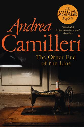 The Other End of the Line – Inspector Montalbano mysteries by Andrea Camilleri