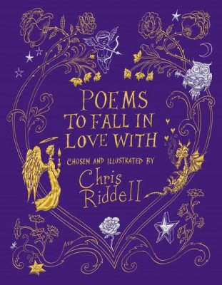 Poems to Fall in Love With by Chris Riddell | 9781529023237