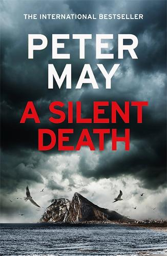 A Silent Death by Peter May | 9781784295028