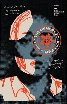 The Memory Police by Yoko Ogawa | 9781784700447