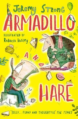 Armadillo and Hare by Jeremy Strong