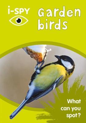 i-SPY Garden Birds by i-SPY | 9780008271381