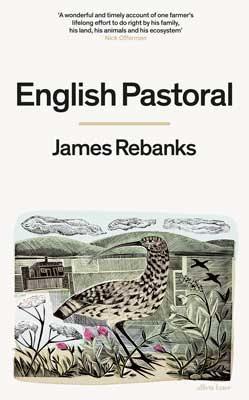English Pastoral by James Rebanks | 9780241245729
