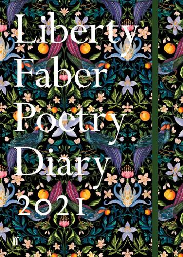 Liberty Faber Poetry Diary 2021 by Various Poets | 9780571356072