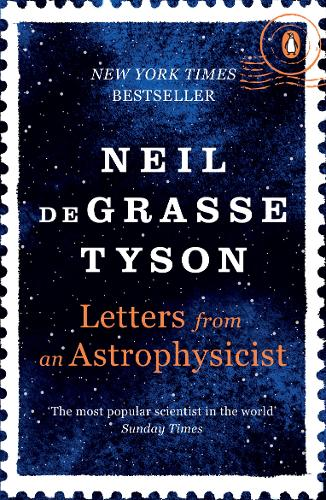 Letters from an Astrophysicist by Neil Degrasse Tyson | 9780753553817