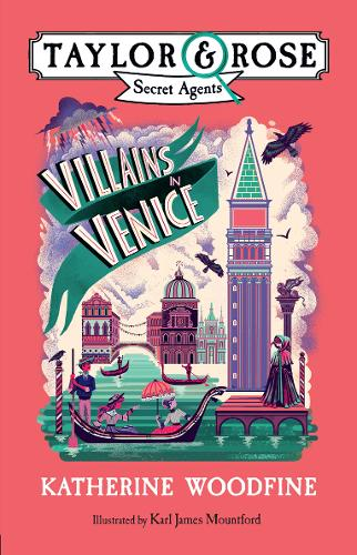 Villains in Venice by Katherine Woodfine