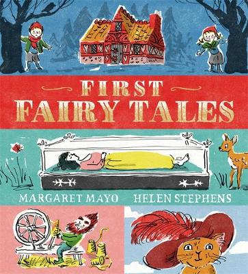 First Fairy Tales by Margaret Mayo | 9781408342510