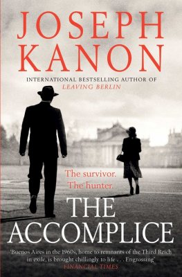 The Accomplice by Joseph Kanon | 9781471162688