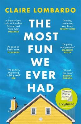 The Most Fun We Ever Had by Claire Lombardo | 9781474611886