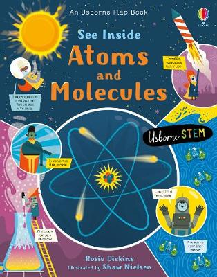 See Inside Atoms and Molecules by Rosie Dickens