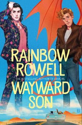 Wayward Son by Rainbow Rowell | 9781509896905
