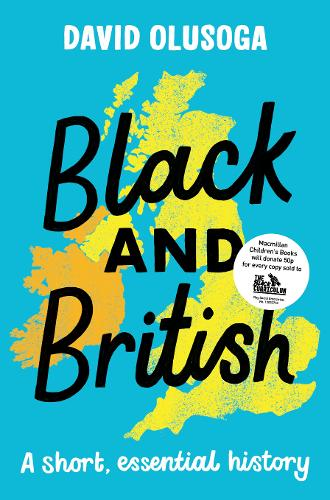 Black and British by David Olusoga | 9781529063394