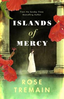 Islands of Mercy by Rose Tremain | 9781784743314