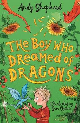 The Boy Who Dreamed of Dragons by Andy Shepherd | 9781848129252