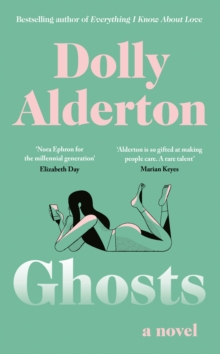 Ghosts by Dolly Alderton | 9780241434543