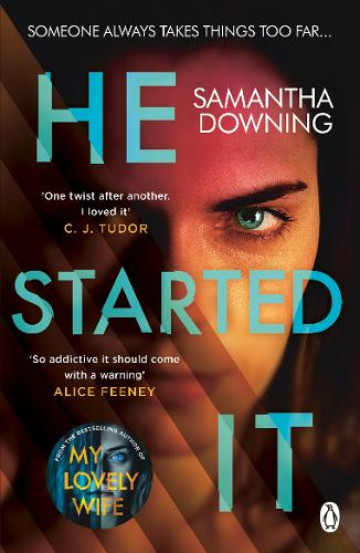 He Started It by Samantha Downing | 9781405943680