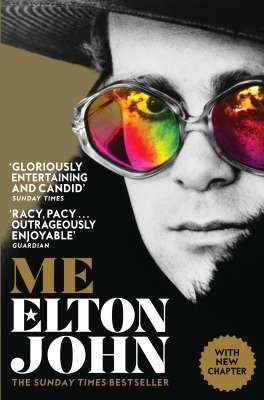 Me : Elton John Official Autobiography by Elton John