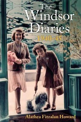 The Windsor Diaries by Alathea Fitzalan Howard | 9781529328080