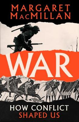 War by Professor Margaret MacMillan | 9781788162562