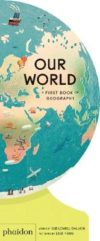 Our World: A First Book of Geography by Sue Lowell Gallion | 9781838660819