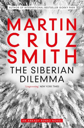 The Siberian Dilemma by Martin Cruz Smith | 9781849838207