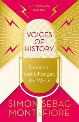 Voices of History by Simon Sebag Montefiore | 9781474620239