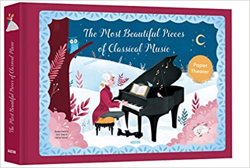 The Most Beautiful Pieces of Classical Music by Auzou Publishing | 9782733886687