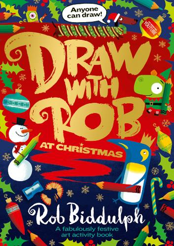 Draw with Rob at Christmas by Rob Biddulph | 9780008419127