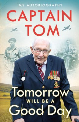 Tomorrow Will Be A Good Day by Captain Tom Moore | 9780241486108