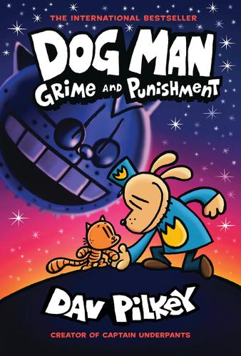 Dog Man 9: Grime and Punishment by Dav Pilkey | 9781338535624
