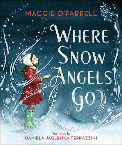 Where Snow Angels Go by Maggie O'Farrell | 9781406391992