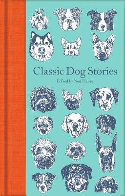 Classic Dog Stories by Various | 9781529021059