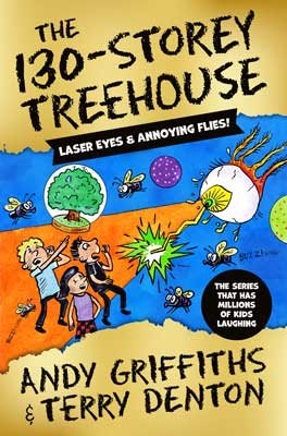 The 130-Storey Treehouse – The Treehouse Series by Andy Griffiths | 9781529045949