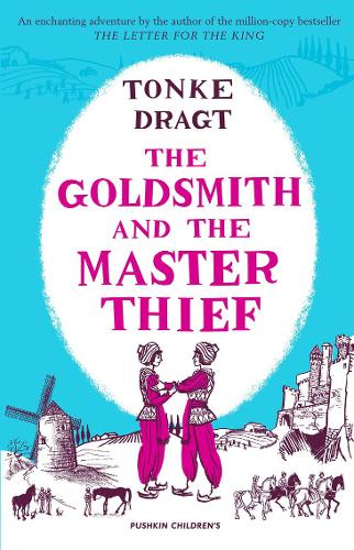 The Goldsmith and the Master Thief by Tonke Dragt | 9781782692485