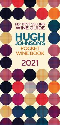 Hugh Johnson Pocket Wine 2021: New Edition by Hugh Johnson | 9781784726805
