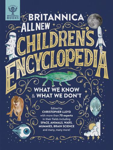 Britannica All New Children's Encyclopedia: What We Know & What We Don't by Christopher Lloyd | 9781912920471