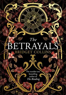 The Betrayals by Bridget Collins | 9780008272166