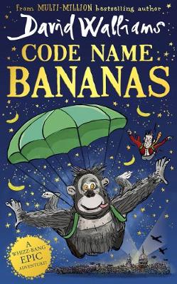 Code Name Bananas by David Walliams | 9780008305833