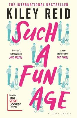 Such a Fun Age by Kiley Reid | 9781526612168