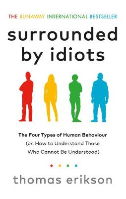 Surrounded by Idiots by Thomas Erikson | 9781785042188