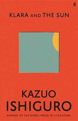Klara and the Sun by Kazuo Ishiguro | 9780571364879